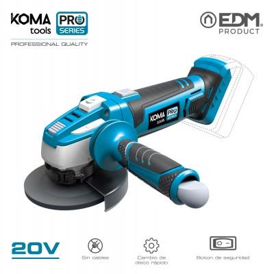 Amoladora 20v (sin bateria y cargador) koma tools pro series battery edm